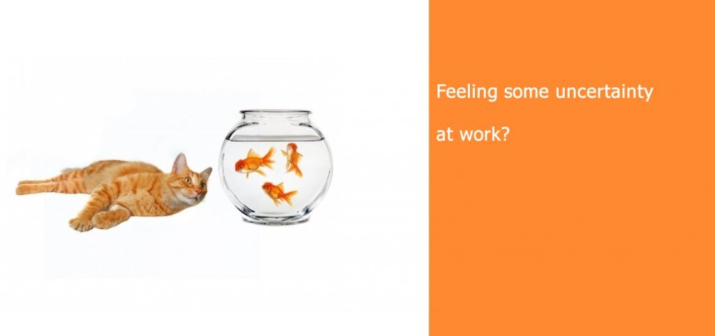 Feeling Some Uncertainty At Work?